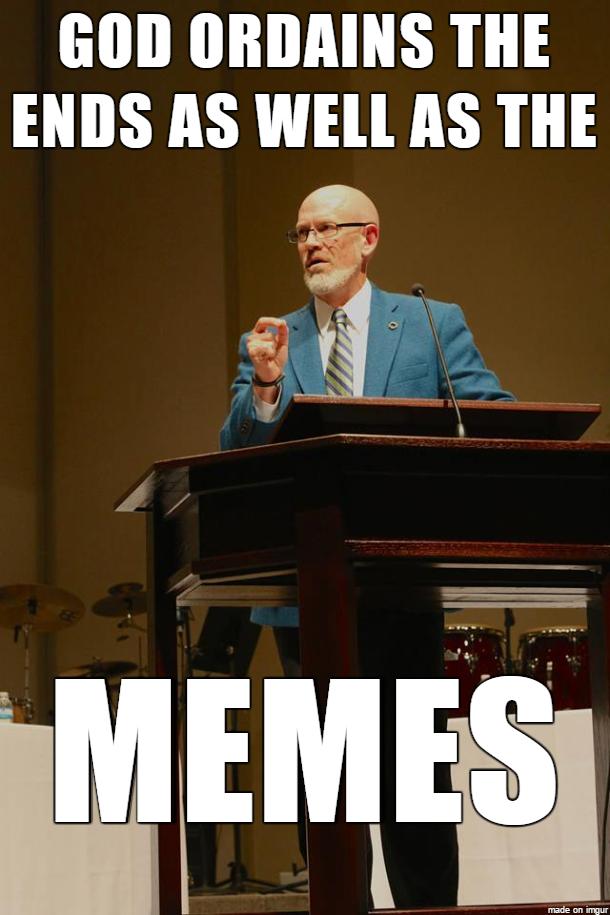 God ordains the memes