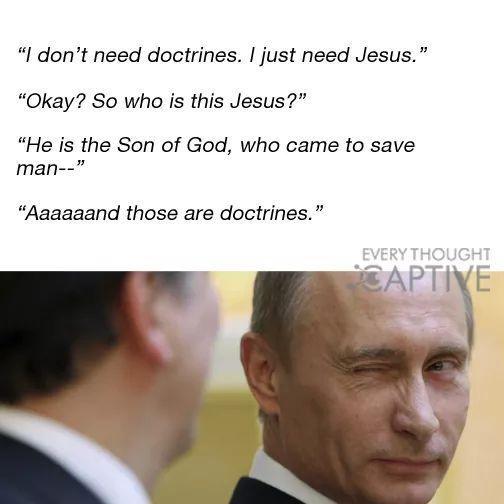 I don't need doctrine