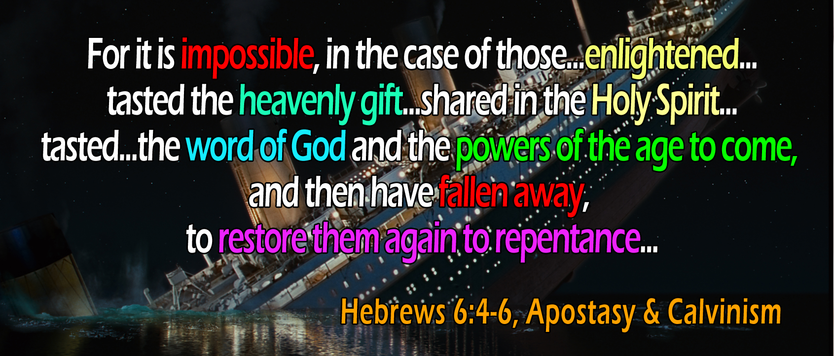 Hebrews 6:4-6, Apostasy and Calvinism